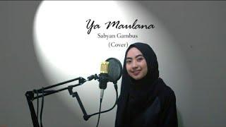 Ya Maulana | Naila dhara (cover)