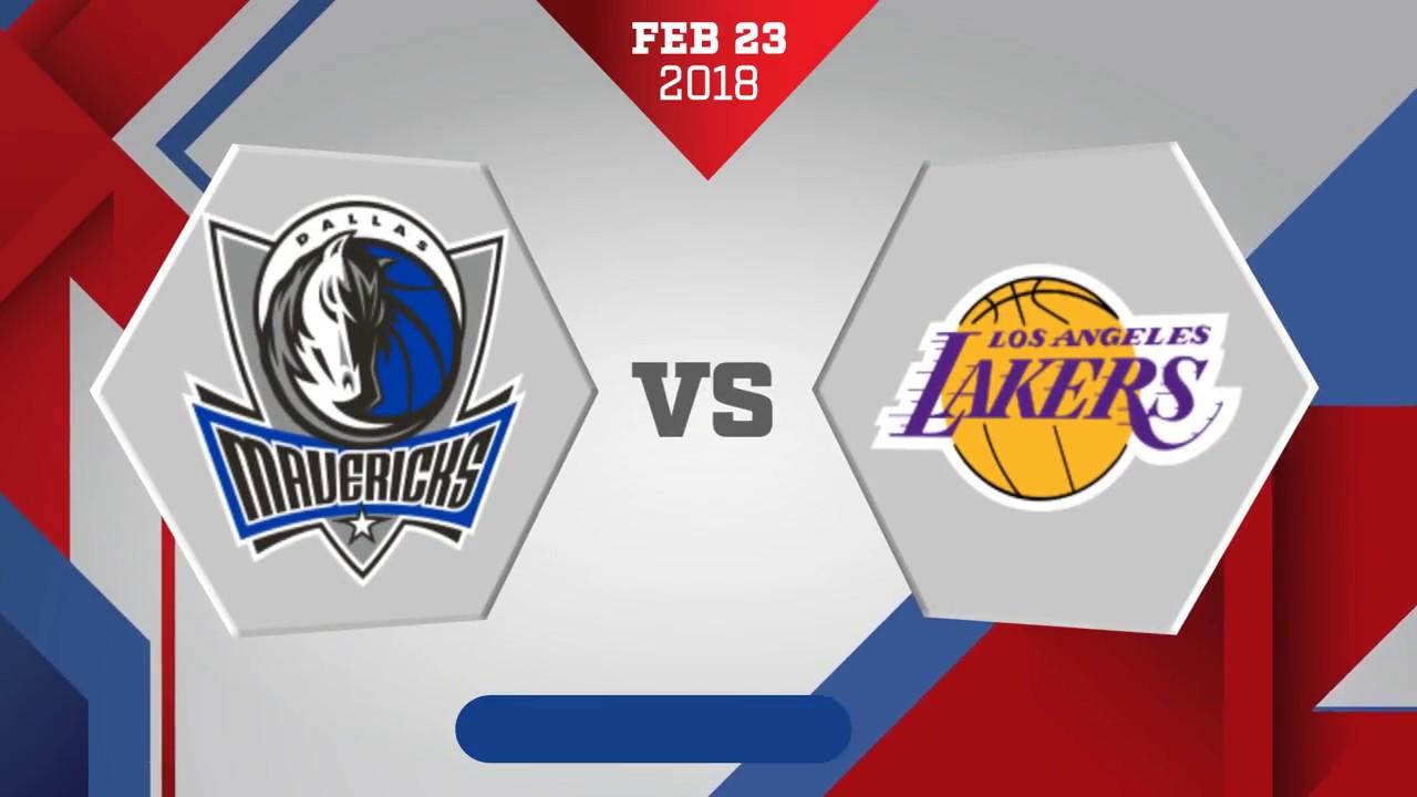 Dallas Mavericks Vs Los Angeles Lakers February 23 2018