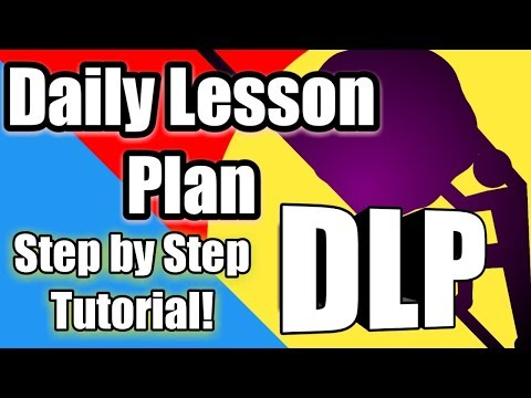 DAILY LESSON PLAN WRITING TUTORIAL: Step By Step Guide In Writing Your First Lesson Plan