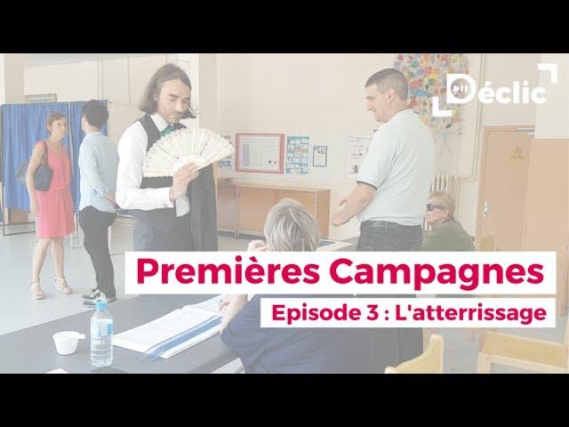 [EP3] PREMIÈRES CAMPAGNES - Déclic