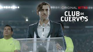 Club de Cuervos 1ª Temporada / Tráiler oficial