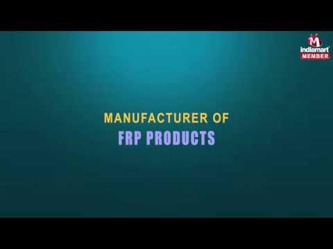 FRP Products by Creative Fibrotech, Pune