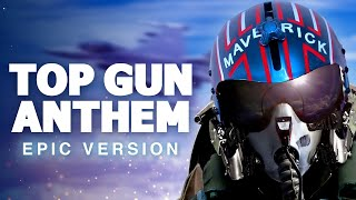 Top Gun Anthem | Epic Version