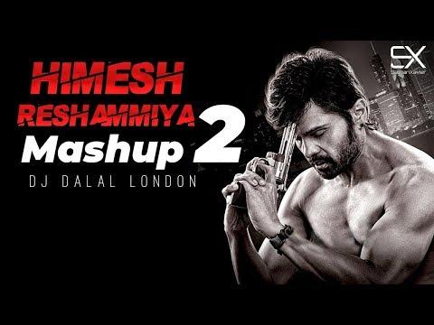 Himesh Reshammiya Mashup Part 2   Dj Dalal London   VFX Salman Xavier   Latest Bollywood Mashup 2019