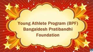 BPF Young Athlete Data Collection   Special Olympics Bangladesh