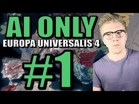 Europa Universalis IV [EU4 Common Sense]: AI Only Gameplay [Civ 5] Part 1