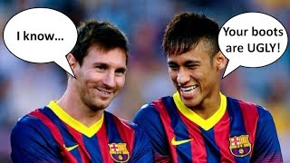 Neymar Thinks Messi's Boots Are Ugly!