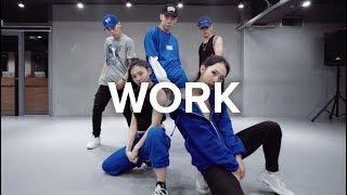 Work (Vandalized Cover) - Rihanna / Jinwoo Yoon Choreography