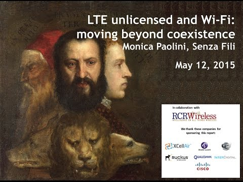 Analyst Angle Webinar: LTE Unlicensed and Wi-Fi: Moving Beyond Coexistence