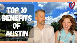 Moving to Austin | Top 10 Benefits of Living in Austin TX