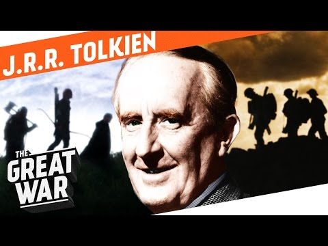 J.R.R. Tolkien - The Father of Lord of The Rings  I WHO DID WHAT IN WORLD WAR 1?