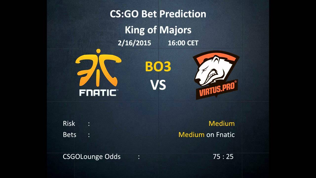 Hltv fnatic vs vp betting double bitcoins in 72 hours later