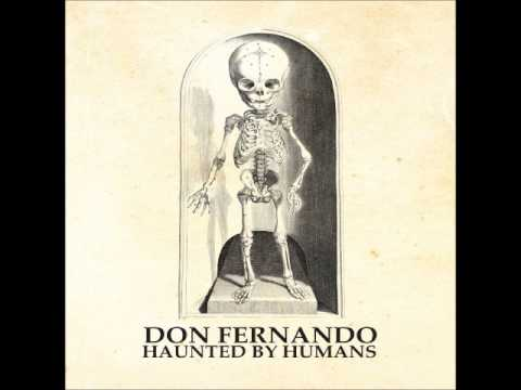 DON FERNANDO - Why? (Haunted By Humans 2015)