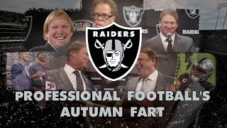 The Oakland Raiders: Professional Football\'s Autumn Fart