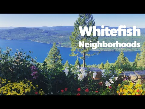 The 6 Best Whitefish Neighborhoods