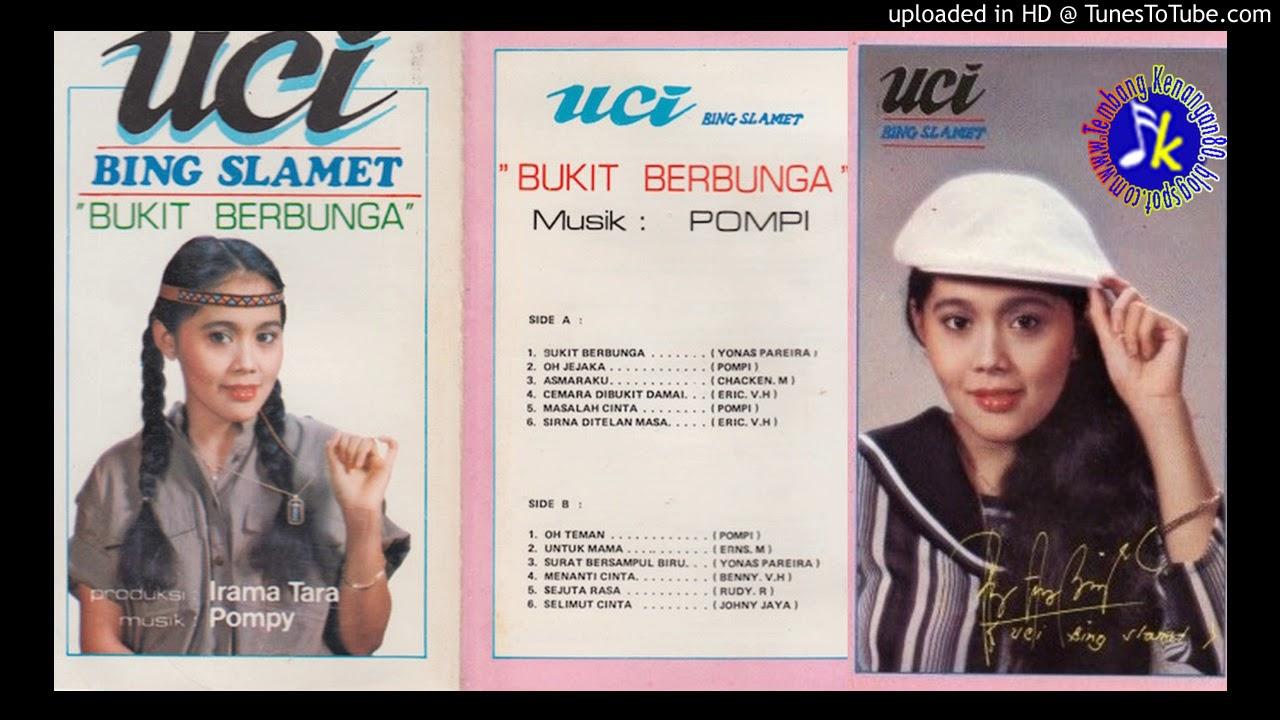 Uci Bing Slametbukit Berbunga Full Album