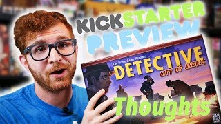 Final Thoughts on Detective City of Angels from Van Ryder Games (Kickstarter Preview)