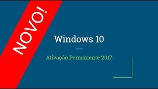 →Como Ativar Windows 10 - 2018 [ Ativação Permanente ]