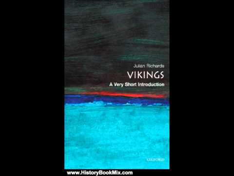 history-book-review:-the-vikings:a-very-short-introduction-by-julian-d.-richards