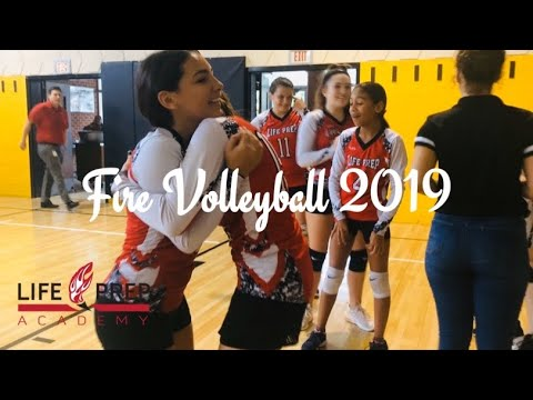Life Prep Academy : FIRE VOLLEYBALL TEAM 2019????