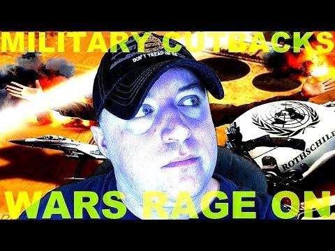 Military Cutbacks As Wars Rage On
