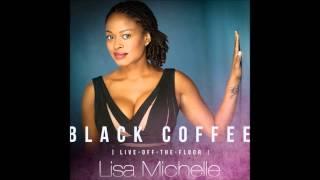 Black Coffee - Lisa Michelle