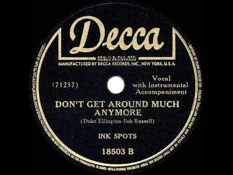 The Ink Spots - Don't Get Around Much Anymore