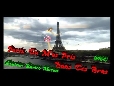 PARIS, TU M'AS PRIS DANS TES BRAS - Karaoke Chanteur ENRICO MACIAS - Valse