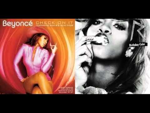 Check on the Birthday Cake Beyonce vs Rihanna Mashup  CL