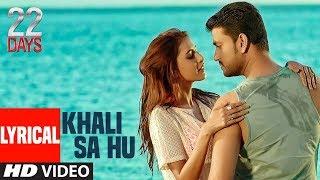 Khali Sa Hu 22 Days by Shaan Mp3 Song Download
