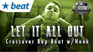 Rock Rap Beat With Hook / Crossover Instrumental - LET IT ALL OUT (by Allrounda)