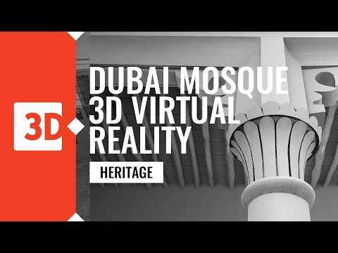 Dubai Mosque -  3D virual reality