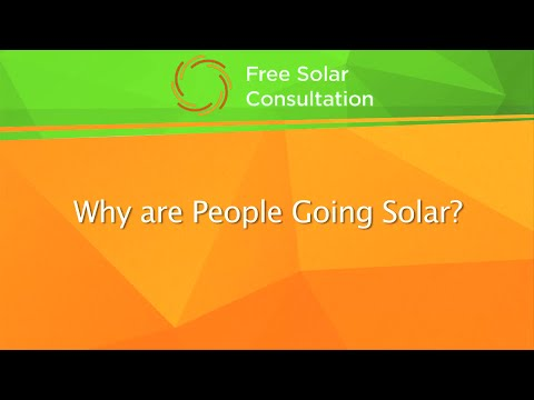 Free Solar Consultation - Why Go Solar?