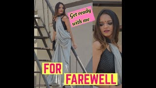 GET READY WITH ME FOR MY FAREWELL | MAKEUP, HAIR & OUTFIT | Kashish Chhabda