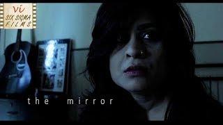 Hindi Horror Short Film | A Woman Night Story | The Mirror | Six Sigma Films