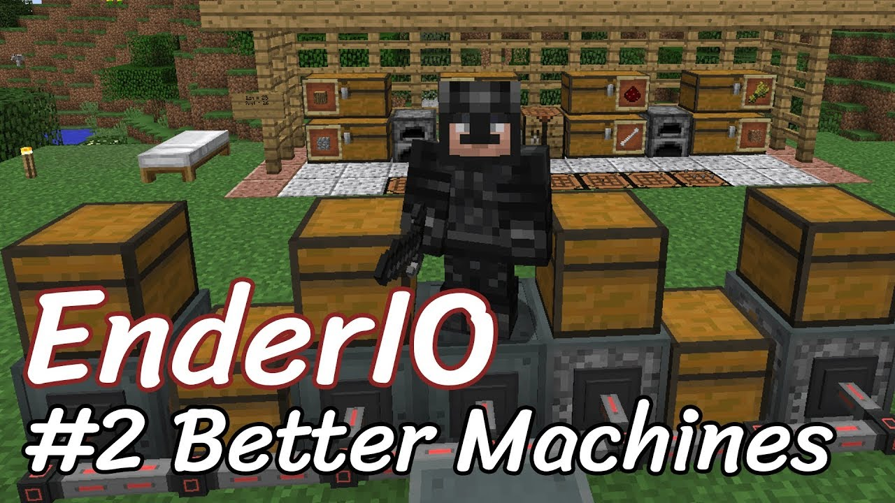 Block For Block: EnderIO 1 12 2 #2 Better Machines