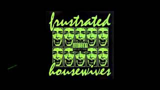Frustrated Housewives - Your Moods
