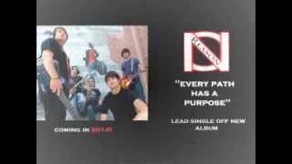 "No Reason - ""every Path Has A Purpose"" New Song 2014"