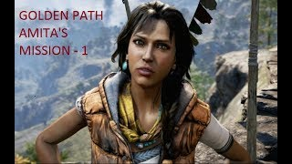 FAR CRY 4 (PC) WALKTHROUGH GAMEPLAY - GOLDEN PATH  AMITA