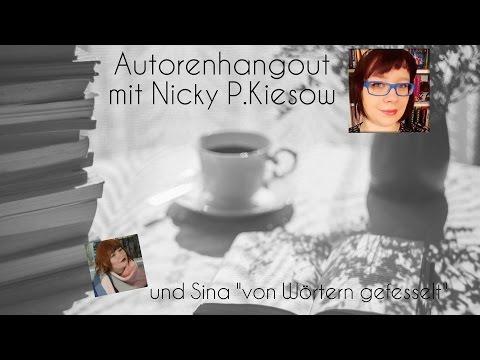"""Autorenhangout mit Nicky P.Kiesow und Booktuberin Sina """"von Wörtern gefesselt"""""""