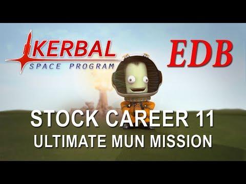 Kerbal Space Program 1.4 Stock Career 11 - Ultimate Mun Mission