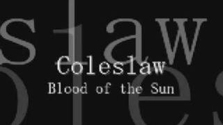 Coleslaw - Blood of the Sun