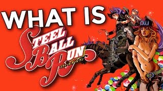 What is Steel Ball Run?