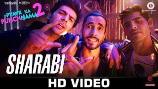 Sharabi | Pyaar Ka Punchnama 2 | Official Video Song