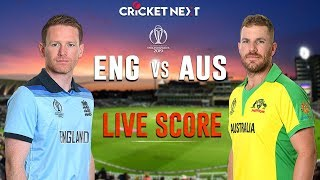 AUSTRALIA vs ENGLAND World Cup 2019 LIVE Score | AUS vs ENG | World Cup 2019 LIVE Score