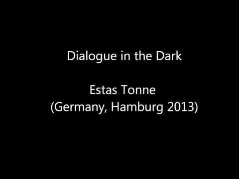 Dialogue In The Dark (Hamburg 2013)