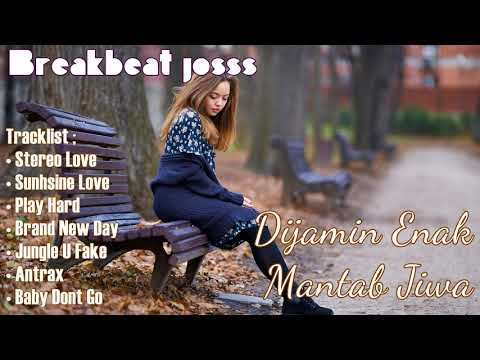 Lagu Dj Barat Asyik Didengar Breakbeat Remix Edisi April 2018