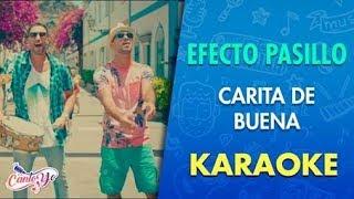 Efecto Pasillo - Carita de Buena KARAOKE | Cantoyo