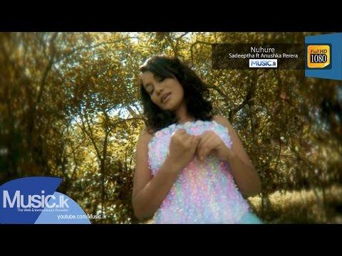 Nuhure - Sadeeptha ft Anushka Perera - www.Music.lk