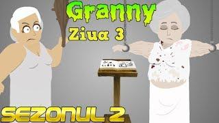 Granny - Sora diabolică (Ziua 3) | SEZONUL 2